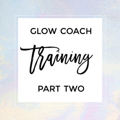 Glow Coach Training 2
